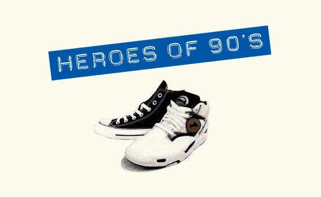 Heroes of Nineties